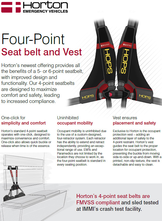HORTON ANNOUNCES FOUR-POINT SEAT BELT AND VEST AS STANDARD